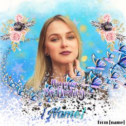 freetoedit birthday birthdays happybirthday happybirthdaytoyou