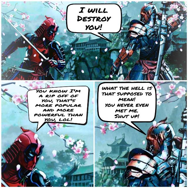 #freetoedit #deadpool #deathstroke #comic #fanart #fantasy #fiction #marval #dc #marvelvsdc #jokes #joke #meme #funny #samurai #cherryblossom #japan #japanese #battle #people