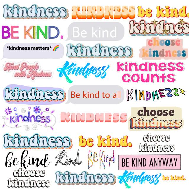 #freetoedit #kindness #kind #nice #caring #love #bekind #avasilvasix