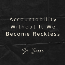 accountability drdonnaquote graphics graphtography realleader