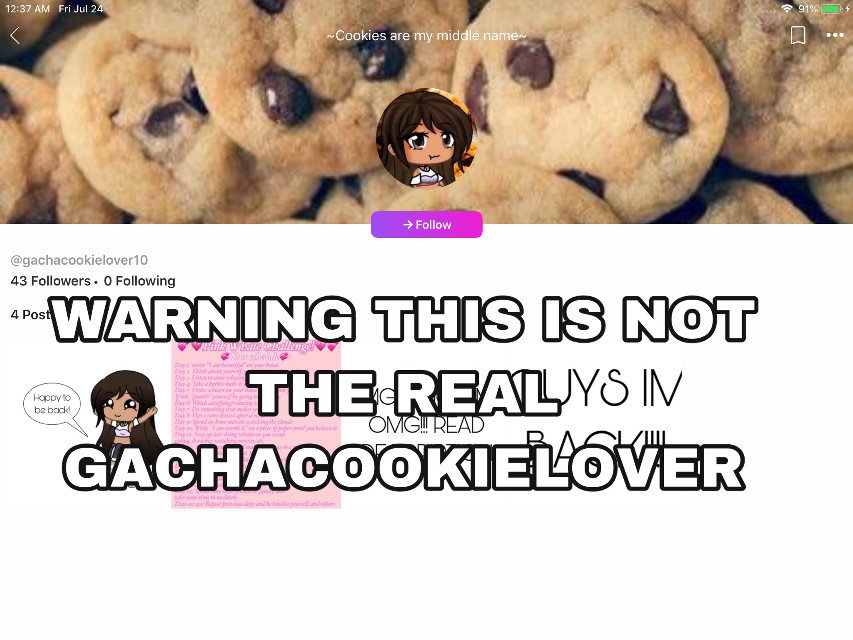 This is not the real one plz do not sent hate  But this is not the real one the real one has proof  @gachacookielover_10 is the REAL one i will update you guys more but for now boiii