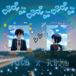 yutatogashi rikkatakanashi lovechunibyoandotherdelusions animeshipedit anime cute goals freetoedit