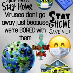 covid coronavirus stayhome wearmasks stayhomesavelives dontbeanidiot remixit shareit freetoedit
