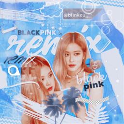 blackpink rosé parkchaeyoung blink kpop blue kidol @billiesfan2692 freetoedit kidol