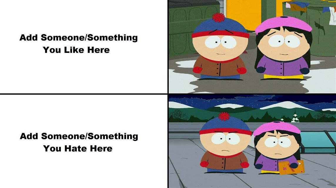 #freetoedit #stendy #southpark #stanmarsh #wendytestaburger #meme #memes #memetemplate #memetemplates