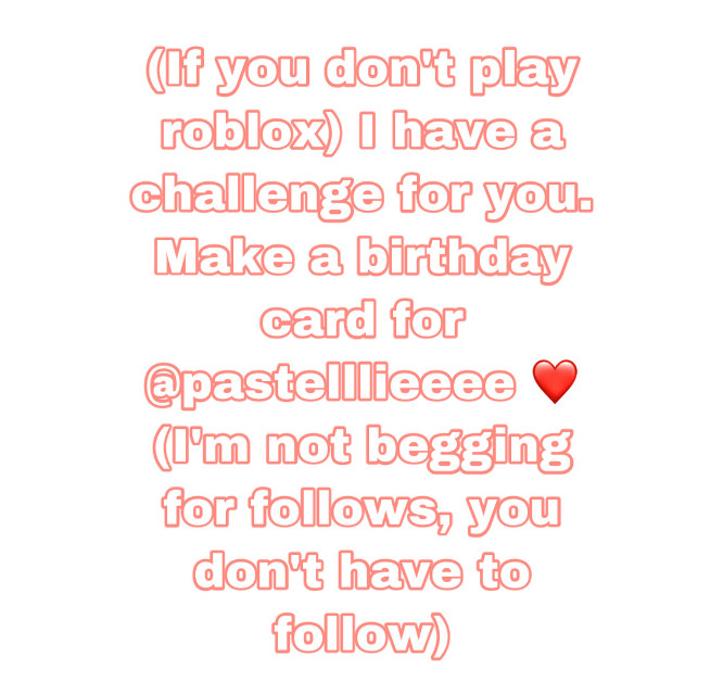 1: Follow: @rubyellie @butterflychqr @fkamingoxfan @pastelllieeee and @kittychan2334     2: Remix chat (DM) me your roblox username ❤️❤️   FOR THE PEOPLE THAT DONT PLAY ROBLOX:  1: make a birthday card for @pastelllieeee using picsart stickers and effects 🍯  2: @ pastellie in the card you make    Done!!!  ————— #giveaway #200 #roblox #robloxgiveaway #bloxburg #bloxburggiveaway #freetoedit #fypシ #fyp #fyppage #foryou #foryoupage #aesthetics #birthday #birthdaycard #pastelllie #pastellie #california