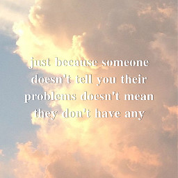 quotes quote feelyfeels thoughts simple aesthetic aestheticclouds photography emotions pretty cloudy clouds sky dark black grey white blue sunset sunrise pink purple yellow sadquotes freetoedit