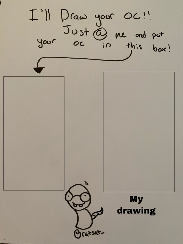 (((-So i decided im gonna do a draw your oc thing, just remix the thing and put your oc in the box, ill try to do most of them!!!-))) #drawyouroc #drawmyoc #drawing #art #doodle #yeet #rat