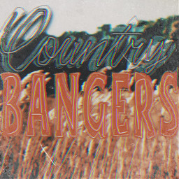 unsplash playlist playlistcover cover country bangers countrybangers music