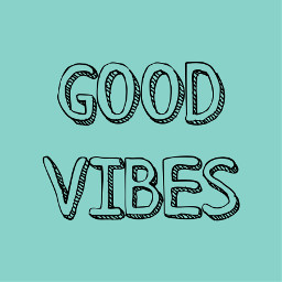 vibes goodvibes goodvibesonly nobadvibes teal
