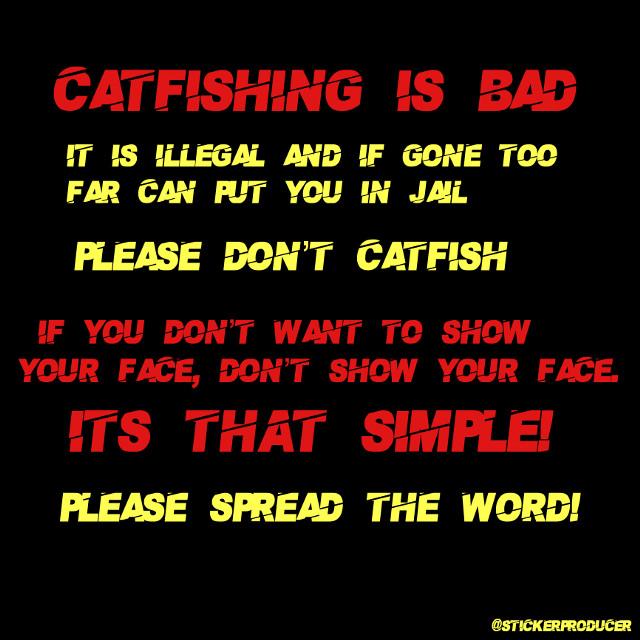 Catfishing is bad. Dont do it. Please help spread the word by reposting and remixing!  Thank you!  @stickerproducer   Also, thanks to @acute_angels for helping!      #stickerproducer #catfish #catfishing #bad #crime #warning  @tvd_lover186 @mayarhesham011 @dieuwke_geudens @sugarysweetx @blucleverwolf @emmeheick @caramelbru1ee @themusicalmarauder @mahant2016 @cazterjames6 @sarahalbane1922 @izabeltodorova12 @thegryffindorllama @editsshows @ari_berri @hey_its_dixie @kpop_art_uwu @emilyy_y @ivanasavi88 @lilpapiclowngirl_ @multixfandoms @contatojennernasc @paramiitha18 @anukiiiii @red_rose00 @charlisdxnkins @badass_sweetheart @pearljoalin @zendayalovender_ @noorajanahi1 @teddybearnick @thanosispoor @jamilyfreire123 @xxxfanedits101xxx @hogwartsismyhome7 @giorgia8002 @complexmami_edits @ajp_edits @stevennyamalia @edits_zs @amira5640 @elena_luv @editsfmdraw @tanya25_sharma11 @-pinkqiraffe @giovanna__1 @tvdluhv @damonluhv @awhprada @vampirediariestvd @anspu @angel_3407 @tswiftlife @tvd_worldx @stelenatvd @hedyh22 @martuzzmydonut @strangerccxshnapp @candychxrli @iceedamelio @st_academy @emwxlfhard @catty_holland @ilikecharlisrry @ediitsxtvd_ @nowujited-forever @notlaverne @sweet-Gigi @clouuddii_ @likeahoestage @tvdtoandlegacies @that_trash_rat @legaciessalavatore @luvrlilis @zournateidouv @flavyxvjds @pretzelxlover @disneyqueen- @awh-luhvly @minapinna4 @agnesjuwitaputri @kai_parkerr @-midnight_magic48- @blueberry5000 @star_107 @sugarysweetx @thiskidmg @awh-yeonjunie @ariana_grande_89 @xqueenxxcharlix @rorohra @stcr_nichxs @semaassi @itzaishaaa @leashipsandeditsuwu @bellasamsol @shintia_aya @_tvdxxpfpz_ @m0odz @fatemeh_najmaddini @daniellaserrano @charlixeditx @glqssiervibes- @gon_freeccs_ @laniji_ @seokjinaaa_ @-sistersdamelio- @cake_rxse24 @justinasulin @xsushixx @lani_jade5 @stargazingalways @crazy_celebs @zylversquid @vittoria_albano @charlifanpagelove @jaclynnmoore7 @gabrielle19340 @natashaassis2 @raisadina7 @weebthings_56 @gelsangrabriel @fatimafati2208 @ayudyafathia @un