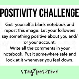 freetoedit positive staypositive possitivity possitivitychallenge