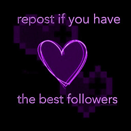 bestfollowers bestfollowersever loveyousomuch freetoedit