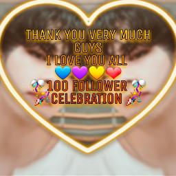 yup_sup thankyou loveu 100followercelebration 100 celebrating yaya yaay hurray loveuall freetoedit