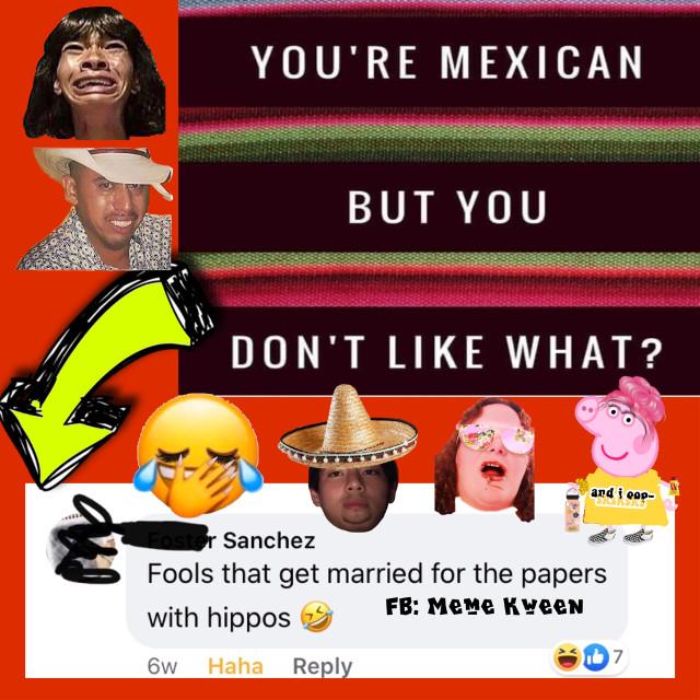 #meme #humor #sarcasm #funny #lol #mexicansbelike #mexicans #legal #hispanic #hispanichumor #lmao #memesespañol #jajaja