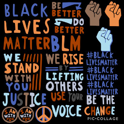 freetoedit blacklivesmattermovement standupforwhatsright piccollage blm blacklivesmatter notalllivesmatter alllivesmatter