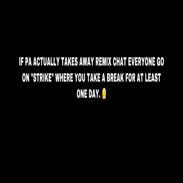 @me better do this @pa #saveremixchat