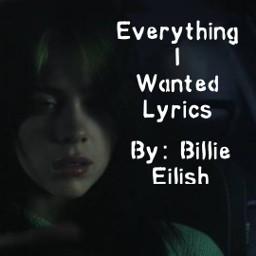 billieeilish everythingiwanted eiw billie eilish bil lyrics song lyricsbymo moloveslyrics