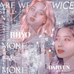 twice twicedahyun twicejihyo parkjihyo moreandmore