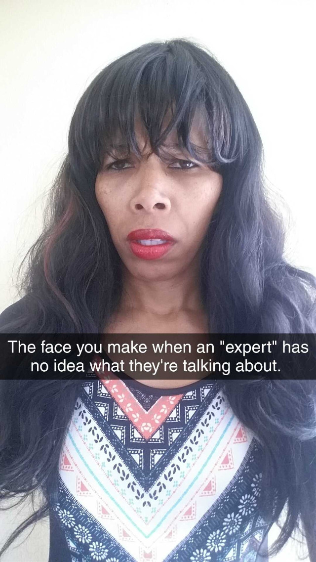 An Expert... #anexpert #expert #thefaceyoumakewhen #facetography #drdonnaquote #graphics #graphtography #realleader #realleaders #realleadership #becomearealleader #bearealleader #theturnaround #theturnarounddoctor #turnaroundeffect #theturnaroundeffect #turnarounddoctor #graphicdesign #drdonna #drdonnathomasrodgers