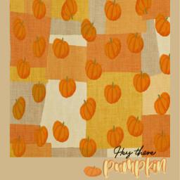freetoedit pumpkin aesthetic heytherepumpkin cute srcpumpkins