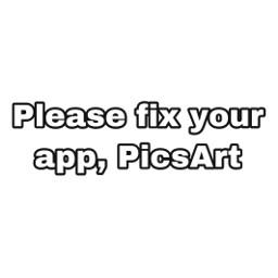 picsart fix fixit please fixyourapp fixyourapppicsart update old bringbackremixchat bringbackoldupdate