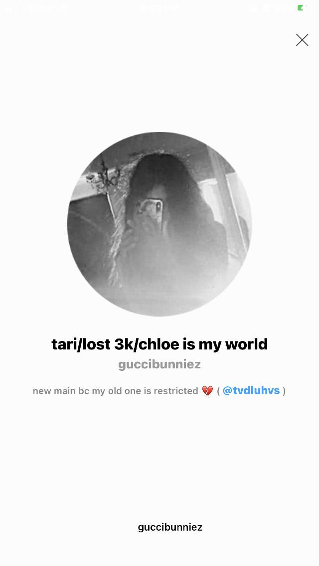 "please please please go follow tari's new account, her old one is restricted so she cant post there anymore. please lets get her back to 3k she was @tvdluhvs and is now @guccibunniez  i love u tari🥺💗 ꒰ 🌟 ꒱ 𝚝𝚑𝚎 𝚠𝚑𝚘𝚛𝚎 𝚐𝚒𝚛𝚕𝚜: @lexi_19 MY BESTFRIEND💋💋💍💘😎 @cometblaze the ""funny one""😢🤑💋💘 @tokyoboba ""lmafooo""🥂👯♂️💞💕 @guccibunniez  nina whorebrev||LOML😎🗡💗💝 @-swt ""girlfriend""💁♀️👻🥰💖 @ exquisite_edits   ꒰ 💋 ꒱ 𝚠𝚒𝚏𝚎𝚢: {threesome} @ventiglow > married 10/29/20 💍ilu @tvdluhvs because yuh💋  ꒰ 💟 ꒱ 𝚏𝚊𝚗 𝚙𝚊𝚐𝚎: @chlo-19_fp > TYSM ILY💗💗 @ilysmchloe >ILY WHORE GIRL💘💘  ꒰ 🧸 ꒱ 𝚝𝚐𝚕𝚜𝚝: @lexi_19  bestfriend😎🥰😤💗💋 @ahoyladies- / @bubblegumbitch- @-fleurfields @chantelyndavis6  @parkjiminhasjams  @scft_draco  @awhmelanie-  @luhvxjuls  @stranger_bean  @tracessofya  @flqwedbby  @nu_joalin  @multxfndom  @cocosupreme  @theofficialkristina  @helicopter_tony  @nichgirlie27  @rainbowadicttion  @bxbble-  @olivia_hye_  @-mati06-  @edits_jikook  @losers_club__  @_miss_sushi_  @xxxcrybabysxxx  @leayamarie  @glamourbycharli  @thechargeboltdenki  @halo_outlines  @awhkimm  @-flsky  @-plutc   @starglqss  @awh_t3ddybear  @avtumncxffee  @moodyyyvibes  @disnxy77  @fqiry-  @bqlenciaqa-  @beqchyaddiscn  @ave_aesthetics  @editz_foridols @awhangcl @lonelyxlooser @bubblegum_kittyy @liz-loves-tomholland @editz_foridols @-diorcharli @rxin_clqud @xofandomxo @glitterxbella- @hehe_lilly @hxddlesmcgic 👑💗 @imaqine_ari @chatty_celebrities 👑 @-kqkie @gcvenchy @bilsbadguyacc @unrqvel- @flcwerlush ♢꒰┈┈┈┈┈┈┈┈꒱♢   𝚌𝚘𝚖𝚖𝚎𝚗𝚝 𝚝𝚘 𝚋𝚎 𝚊𝚍𝚍𝚎𝚍 ♢꒰┈┈┈┈┈┈┈┈꒱♢ ꒰ 🎁 ꒱𝚏𝚒𝚗𝚍 𝚖𝚎 𝚘𝚗: 🎊♢ 𝘗𝘐𝘕𝘛𝘌𝘙𝘌𝘚𝘛- chloegaro1 ♢🌠 𝘚𝘗𝘈𝘔 - @okaydamelio 🥶♢ 𝘊𝘖𝘓𝘓𝘈𝘉 - @guideforgirls ♢💎 𝘋𝘌𝘗𝘖𝘗 - chloegaro 🧞♂️♢ 𝘝𝘚𝘊𝘖 - chloegaro ♢🍡 𝘍𝘈𝘐𝘛𝘏 - @guidetogod 🎬♢ 𝘕𝘐𝘊𝘏𝘌 - @swtlush ♢🧣 𝘐𝘕𝘚𝘛𝘈 - @rainbwnasa  #tariisamazing"