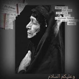 woman oldlady muslim muslimlivesmatter picsart photography people story interesting youareloved bekind allah freetoedit