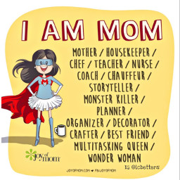 wonderwoman mother mom multitasking housekeeper chef teacher nurse coach chauffeur storyteller monsterkiller planner organizer coffeelover decorator crafter coffee bestfriend coffeetime coffeeart coffeelovers coffeebreak coffeebean coffeemug freetoedit
