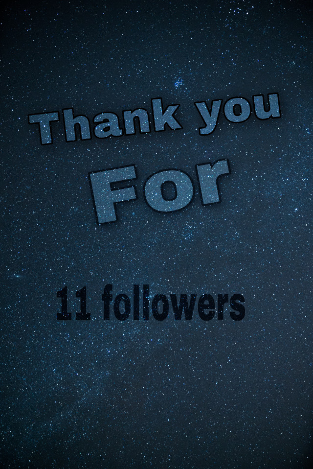 Thanks for 11 followers #space rember i will always follow you back #freetoedit @-__clxud_child- @____lenon @tiktok_waterfall @_boo__boo_ @the_official_izuku_x @im_a_idiot666 @black_redwolf @black_redwolf @eclipsewolf35 @gachashygrill @0203562 plz follow me to get a shout out sorry i could not get all of yall :)