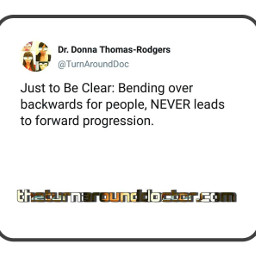 justtobeclear never forwardprogression twitter tweet turnaroundtweet graphics graphtography realleader realleaders realleadership becomearealleader bearealleader theturnaround theturnarounddoctor turnaroundeffect theturnaroundeffect turnarounddoctor graphicdesign drdonna drdonnathomasrodgers