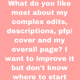 pls share comment tell me what you think of my page aesthetic freetoedit remixit