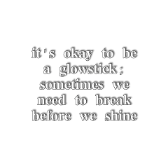 quote quotes aesthetic glowstick pinterest pinterestquote aestheticquote selflove selfworth moreselflove stickerquote text freetoedit