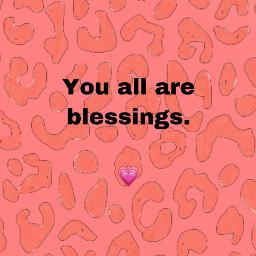 freetoedit youareblessed blessings loveyall followforfollow coral leopardprint