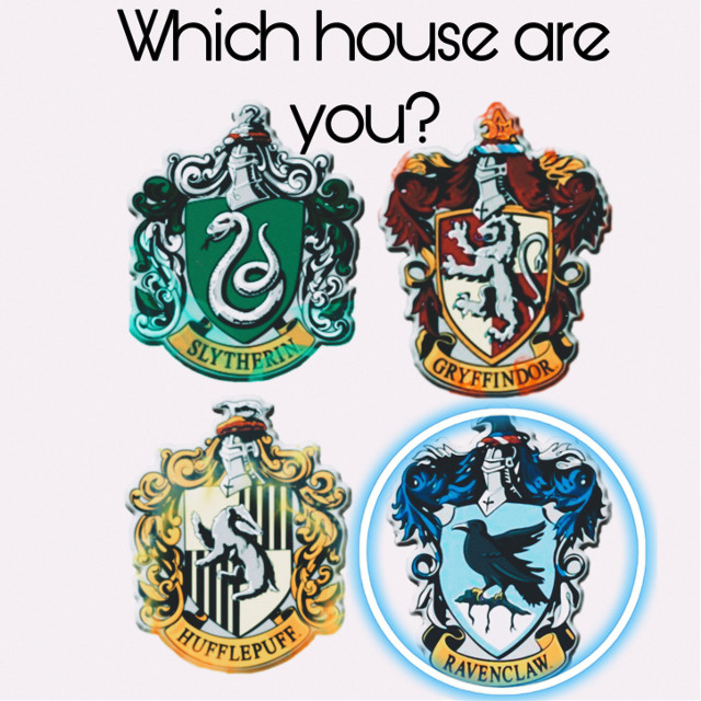 Which Hogwarts Houses you are in and I am in Ravenclaw #gryffindor #slytherin #ravenclaw #hufflepuff