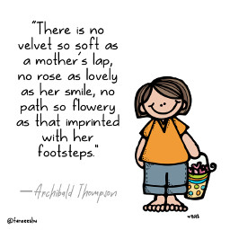 quotes quotesandsayings mothersdayquotes quotesaboutmother quotesart byfunzee