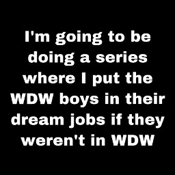 wdw whydontwe dreamjob
