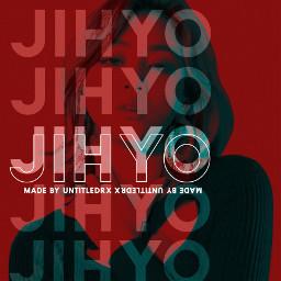 twice twicejihyo parkjihyo jihyo once edit edited editor graphic aesthetic typography kpop red redaesthetic text jihyoedit