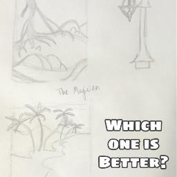 origionalart traditionalart sketch roughsketch whichoneisbetter