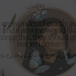 arianagrande beyourself butterfly freetoedit