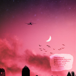 freetoedit editoftheday skyline clouds sunset quote love moon airplane