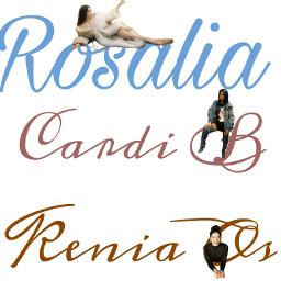 rosalia🌷 keniaos♡ cardib✨ freetoedit rosalia keniaos cardib