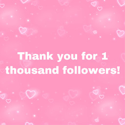 freetoedit 1kfollowers thankyou grateful rant pink