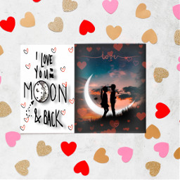 love moon hearts freetoedit ircdesignavalentinescard designavalentinescard