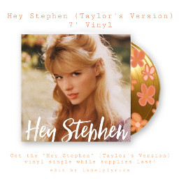 taylorswift taylorsversion heystephentaylorsversion vinylcover vinyledit fearlesstaylorsversion