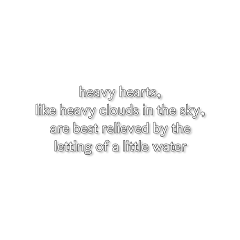 quote quotes text aesthetic overlay clouds hearts crying depression relatable pinterest tumblr weheartit complex interesting music freetoedit