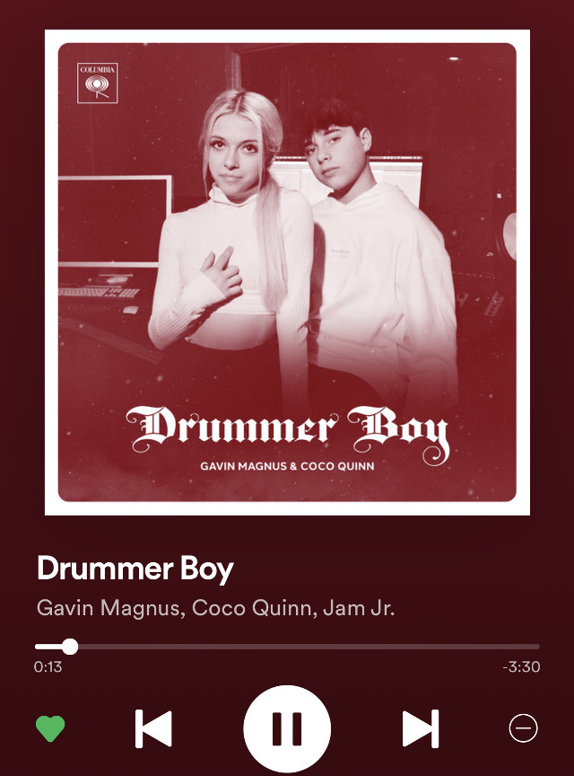 Listening to drummer boy cover ( i think its a cover at least!)  @therealcocoquinnb @gavinmagnusofficial @spotify- song of the week #drummerboy #cocoquinn #gavinmagnusandcocoquinn #cavin #song