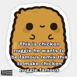 chickennugget famous freetoedit