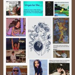 virgo zodiac zodiacsign memes collage fun freetoedit
