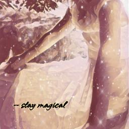 staymagical magical madewithpicsart editedwithpicsart myediting